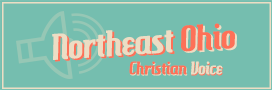 NORTHEAST OHIO CHRISTIAN VOICE